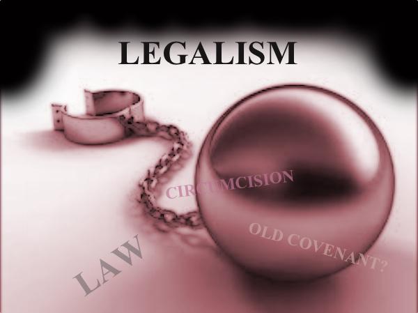 Legalism? in the Church