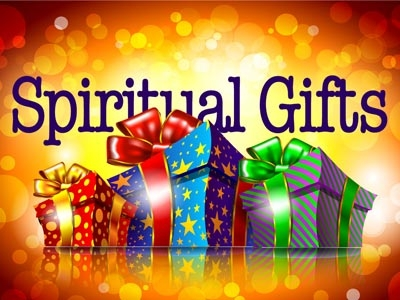 Spiritual Gifts A Personal Testimony Boldly